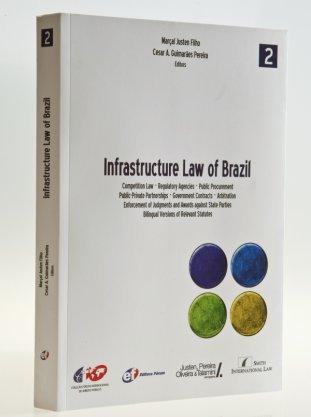 Serviço: Infrastrutcture Law of Brazil, Marçal Justen e César Guimarães Pereira, organizadores *Editora Fórum